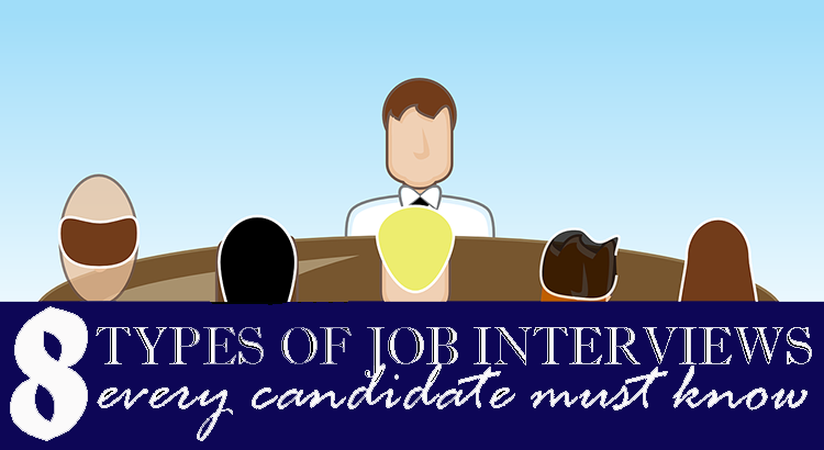 8 Types of Job Interviews Every Candidate Must Know
