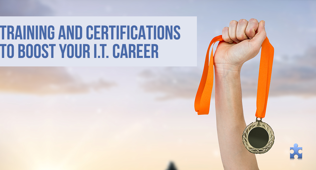 5 I.T. Certifications to Boost Your Career