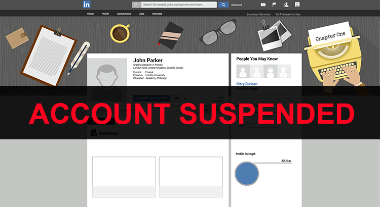 8 Habits That Will Get You Suspended On LinkedIn