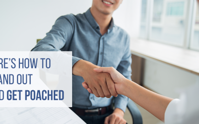 Tips From Your Recruiter: Steps to Take if You Want to Get Poached