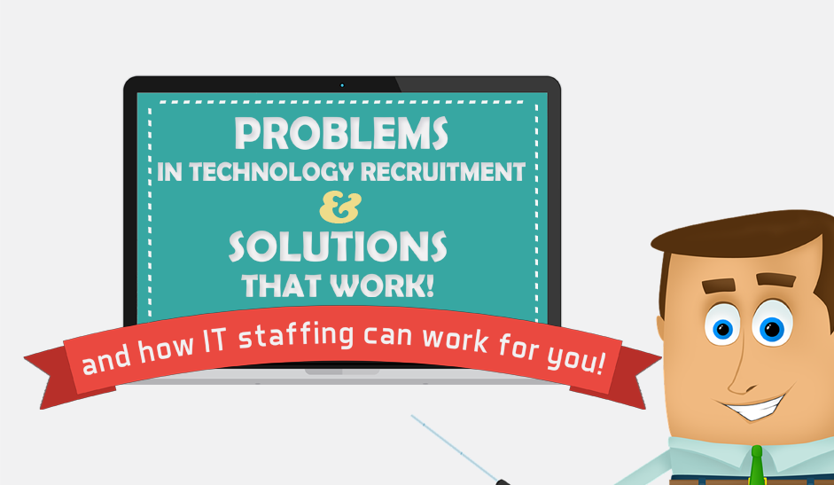 4 Major Problems in Technology Recruitment (And Solutions That Work)