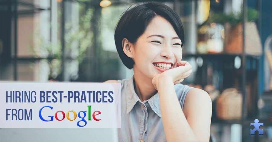 Hiring Lessons Every Recruiting Manager Needs to Learn from Google