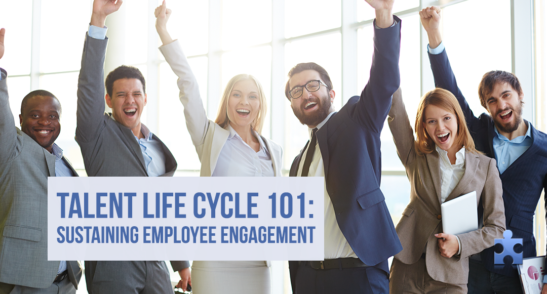 Talent Life Cycle 101: How to Sustain Employee Engagement Through Training and Development