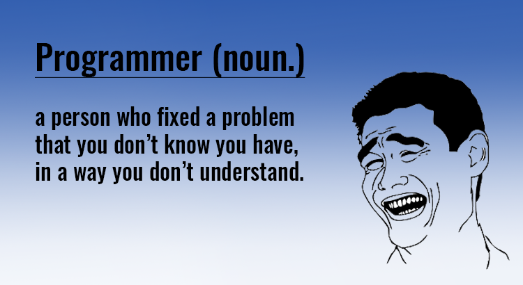 10 Circumstances Only Programmers Will Understand